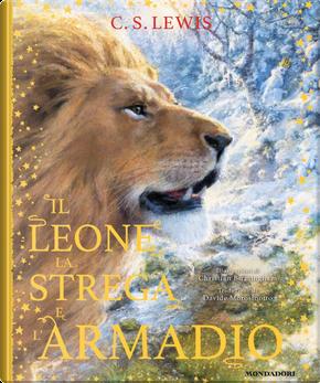 Il leone, la strega e l'armadio. Le cronache di Narnia by Clive S. Lewis