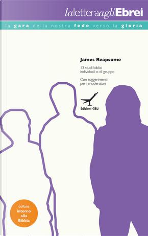 La lettera agli ebrei. Studio by James Reapsome