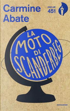 La moto di Scanderbeg by Carmine Abate