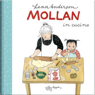 Mollan in cucina by Lena Anderson