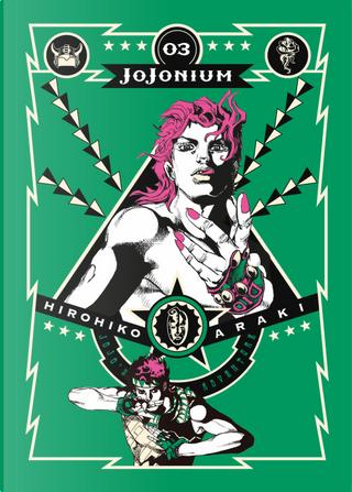 Jojonium. Vol. 3 by Hirohiko Araki