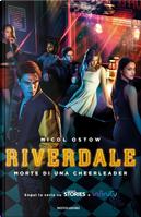 Morte di una cheerleader. Riverdale by Micol Ostow