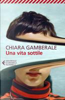 Una vita sottile by Chiara Gamberale
