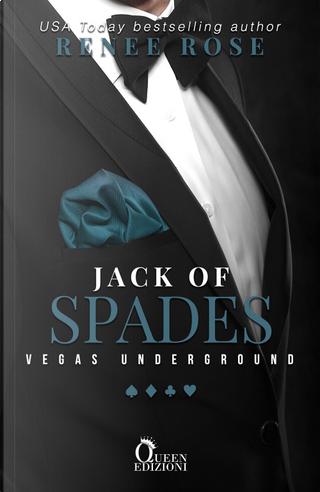 Jack of spades. Stefano & Corey. Vegas Underground. Vol. 2 by Renee Rose