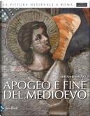 Apogeo e fine del Medioevo. Vol. 6: Apogeo e fine del Medioevo (1288-1431)