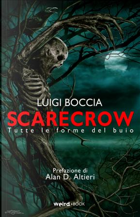 Scarecrow. Tutte le forme del buio by Luigi Boccia