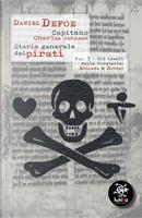 Storia generale dei pirati. Vol. 3: Gli ideali della pirateria: England e Bonnet by Charles Johnson, Daniel Defoe