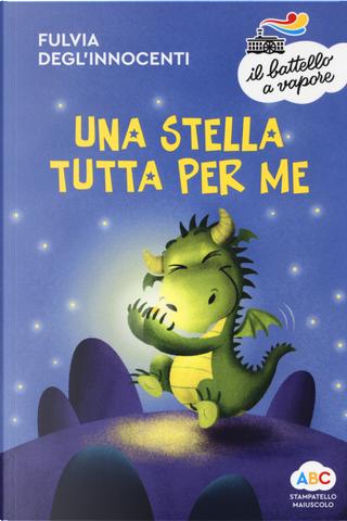Una stella tutta per me by Fulvia Degl'Innocenti