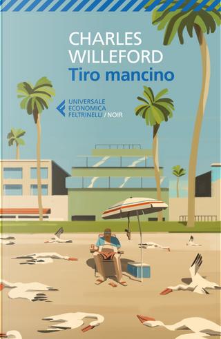 Tiro mancino by Charles Willeford