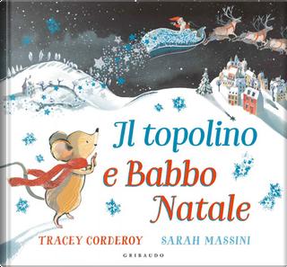 Il topolino e Babbo Natale by Tracey Corderoy