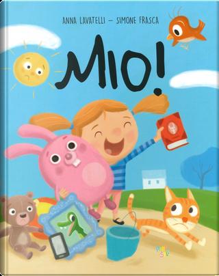 Mio! by Anna Lavatelli