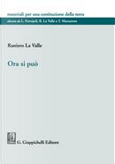 Ora si può by Raniero La Valle