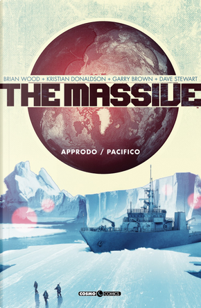 The massive. Vol. 1: Approdo-Pacifico by Brian Wood