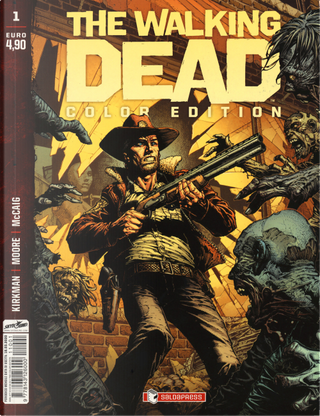 The walking dead. Color edition. Vol. 1 by Robert Kirkman