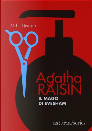 Il mago di Evesham. Agatha Raisin by M. C. Beaton