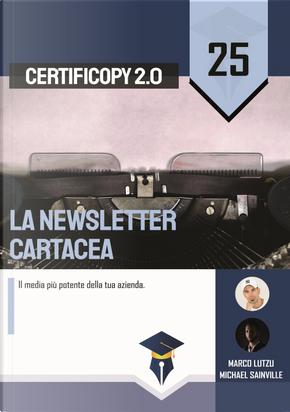 La newsletter cartacea. Il media più potente della tua azienda by Marco Lutzu