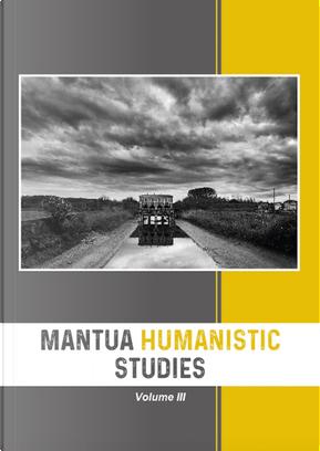 Mantua humanistic studies. Vol. 3
