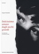 Dolcissimo amore dagli occhi grandi by Sergio Zerunian