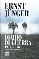 Diario di guerra 1914-1918 by Ernst Jünger