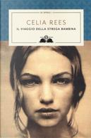 Il viaggio della strega bambina by Celia Rees