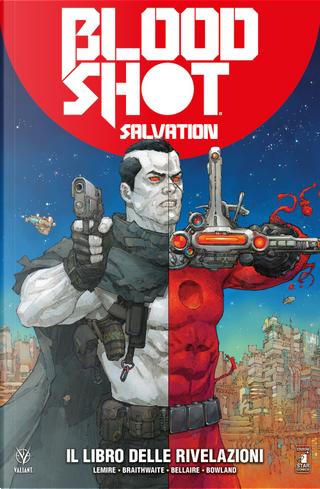 Bloodshot salvation. Vol. 3: Il libro delle rivelazioni by Jeff Lemire
