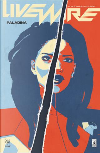 Livewire. Vol. 3: Paladina by Vita Ayala
