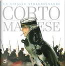 Corto Maltese. Un viaggio straordinario. Catalogo della mostra (Napoli, 25 aprile-9 settembre 2019) by Hugo Pratt