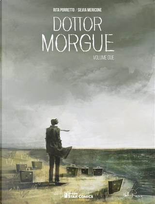Dottor Morgue. Vol. 2 by Rita Porretto, Silvia Mericone
