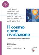 Il Cosmo come rivelazione. Una nuova storia sacra per l'umanità