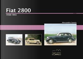 Fiat 2800. 1938-1943 by Alessandro Sannia