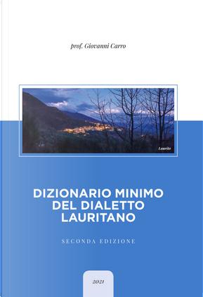 Dizionario minimo del dialetto lauritano by Giovanni Carro