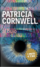 Al buio by Patricia D Cornwell