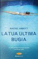 La tua ultima bugia by Rachel Abbott