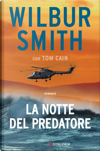 La notte del predatore by Tom Cain, Wilbur Smith