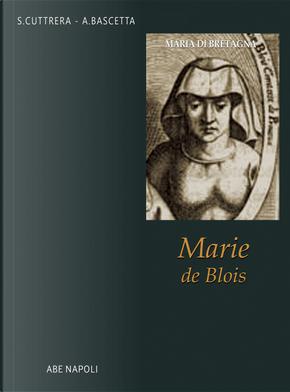 Maria di Bretagna, Marie de Blois by Arturo Bascetta, Sabato Cuttrera