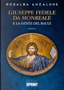 Giuseppe Fedele da Monreale e la gente del baule by Rosalba Anzalone