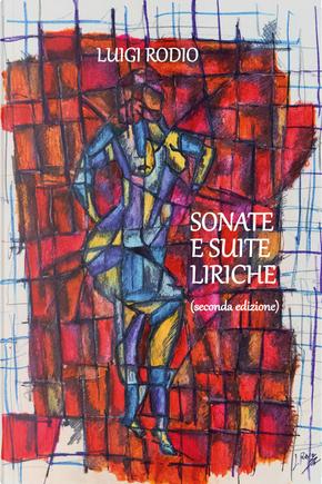 Sonate e suite liriche by Luigi Rodio
