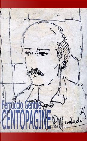Centopagine by Ferruccio Gentile