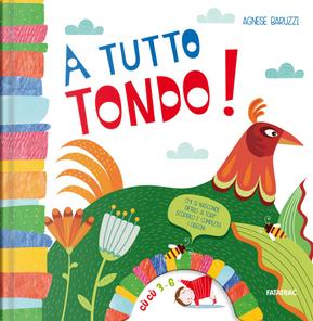 A tutto tondo! by Agnese Baruzzi