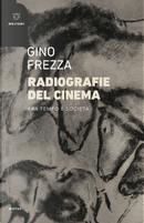 Radiografie del cinema. Fra tempo e società by Gino Frezza