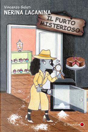 Nerina Lacanina e il furto misterioso by Vincenzo Galati