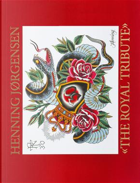 The royal tribute by Henning Jørgensen