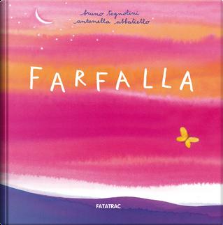 Farfalla by Bruno Tognolini