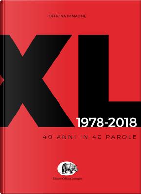 OI XL 1978-2018. 40 anni in 40 parole