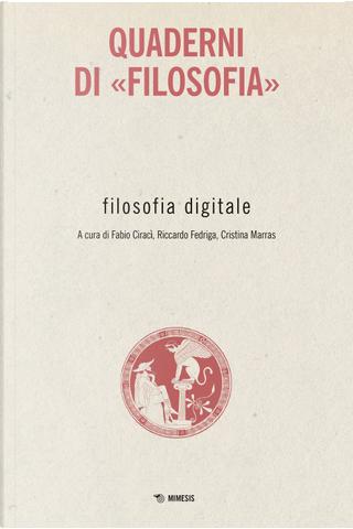 Filosofia digitale. Quaderni di «Filosofia»