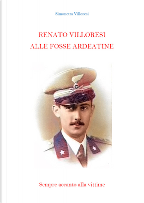 Renato Villoresi alle Fosse Ardeatine by Simonetta Villoresi