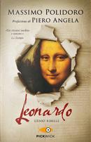 Leonardo. Genio ribelle by Massimo Polidoro