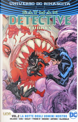 Universo DC. Rinascita. Batman. Detective comics. Vol. 2: La notte degli uomini mostro