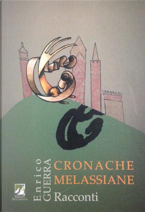Cronache melassiane by Enrico Guerra