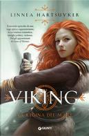 La regina del mare. Viking by Linnea Hartsuyker